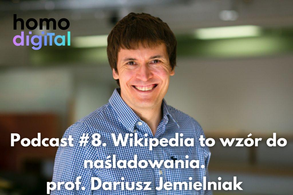 podcast #8 Dariusz Jemielniak Wikipedia